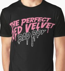 The Perfect Red Velvet Bad Boy Typography Graphic T-Shirt