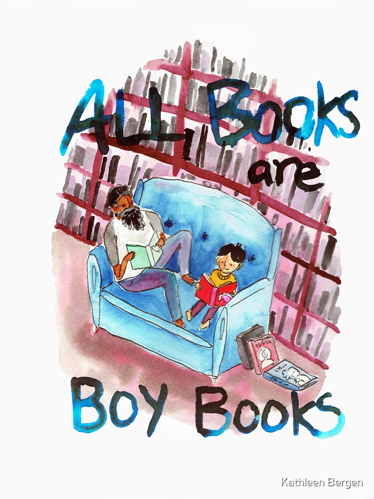 All books are boy books by Madeofbeasts