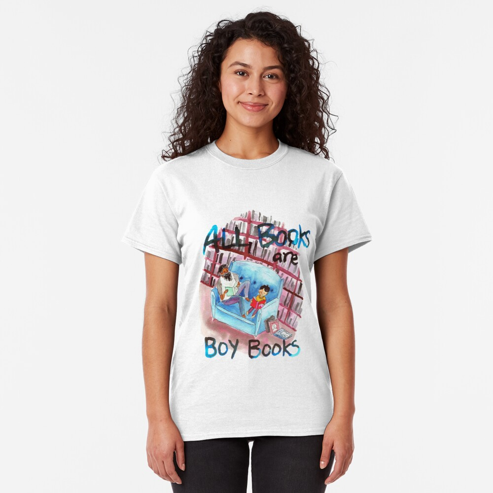 All books are boy books Classic T-Shirt