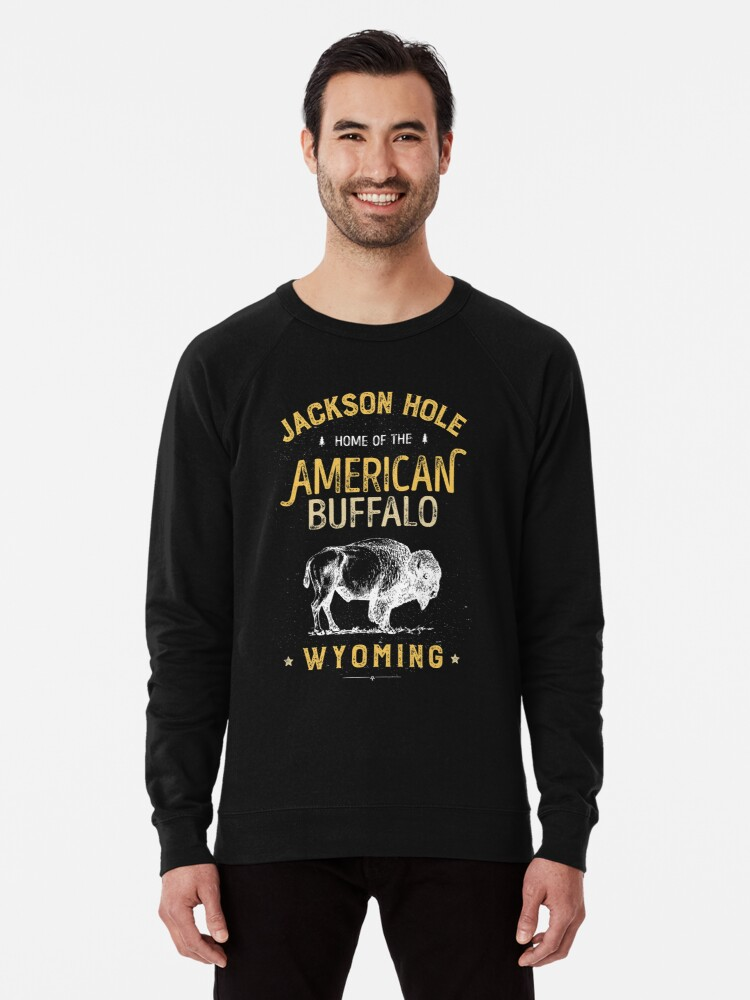 'Jackson Hole T Shirt Wyoming Vintage Bison Buffalo Men Women' Lightweight  Sweatshirt by LiqueGifts