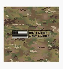 Once a Soldier, Always a Soldier (Camo) Photographic Print