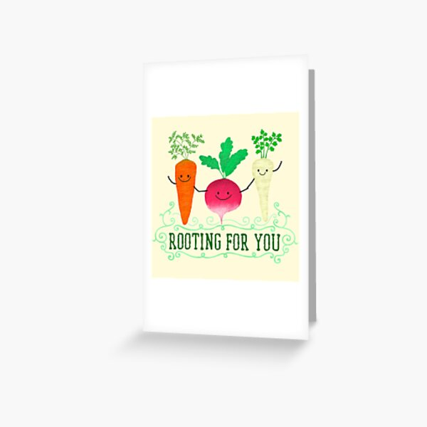 Rooting for you - Punny Garden Greeting Card