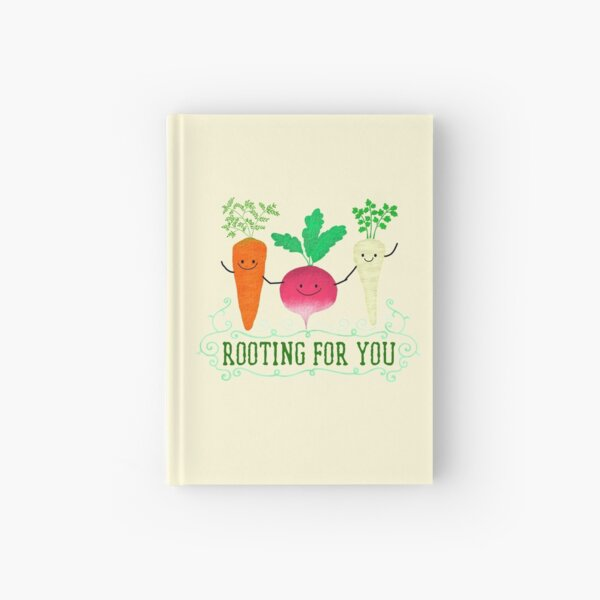 Rooting for you - Punny Garden Hardcover Journal