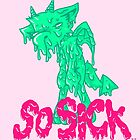 SO SICK by FoxBoy