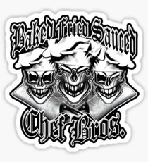 Chef Brothers: Baked, Fried, Sauced Sticker