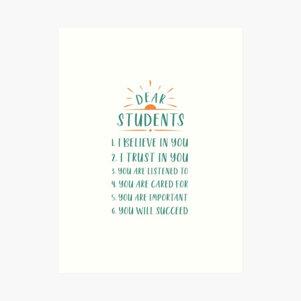 Dear Students, Loving Teacher Sign Art Print