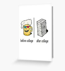 Before College - After College Gift Idea Greeting Card