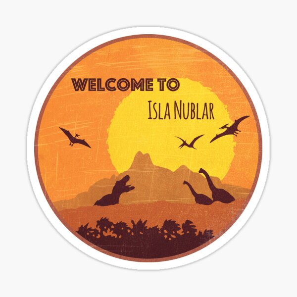 Welcome to Isla Nublar  Sticker