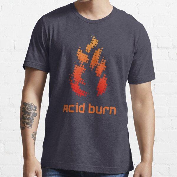 Acid Burn Essential T-Shirt