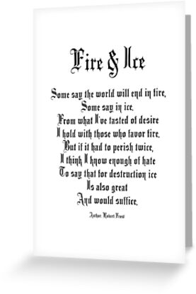 fire and ice poem author robert frost greeting cards by tom hill