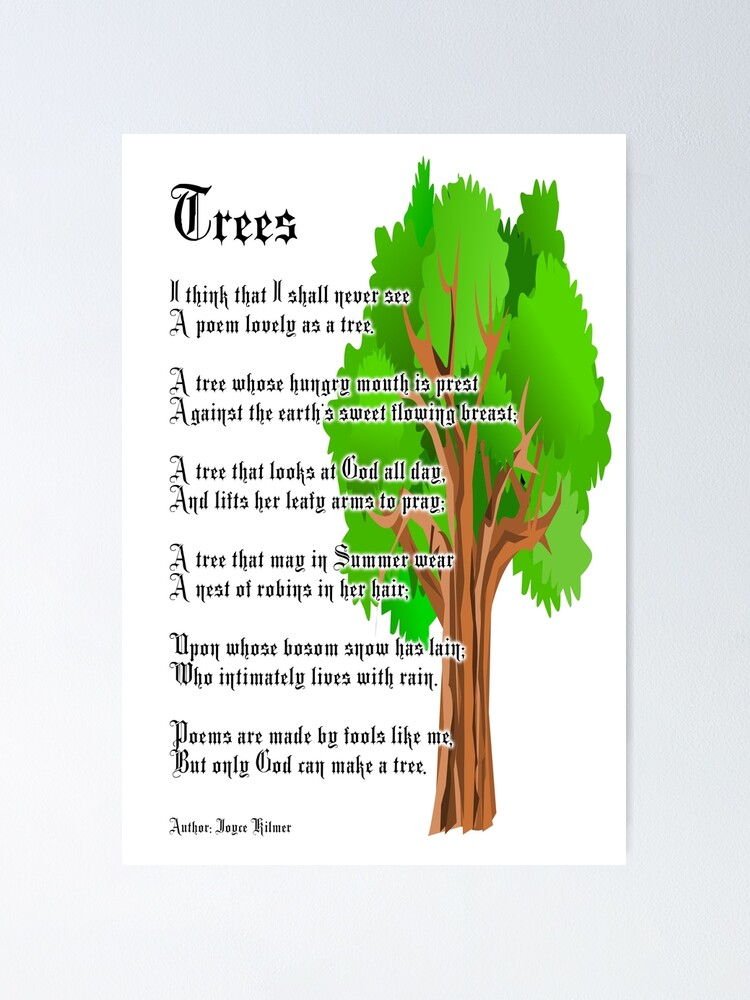 Trees Poem Author Joyce Kilmer Poster By Tomsredbubble Redbubble Home poems nature poems poems about trees. redbubble