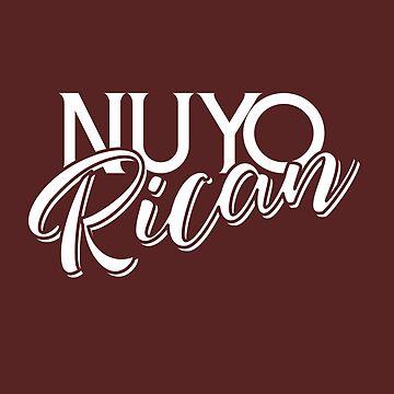 Nuyorican New Yorker Puerto Rican - Puerto Rico y Nueva York by ShikitaMakes
