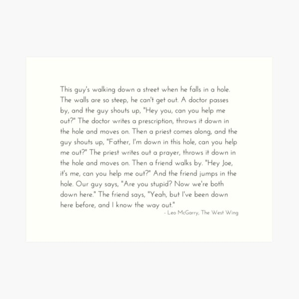 Leo McGarry's Man Falls in a Hole Speech - The West Wing Art Print