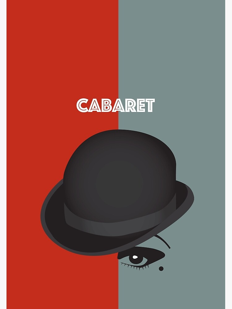 Cabaret - Alternative Movie Poster by MoviePosterBoy