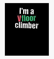 V-Floor Climber Photographic Print