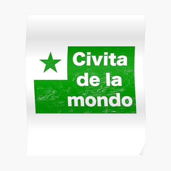 Esperanto - Civita De La Mondo Poster