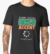 Downloading Irish Accent Men's Premium T-Shirt