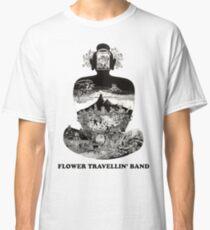 Flower Travellin Band Shirt! Classic T-Shirt