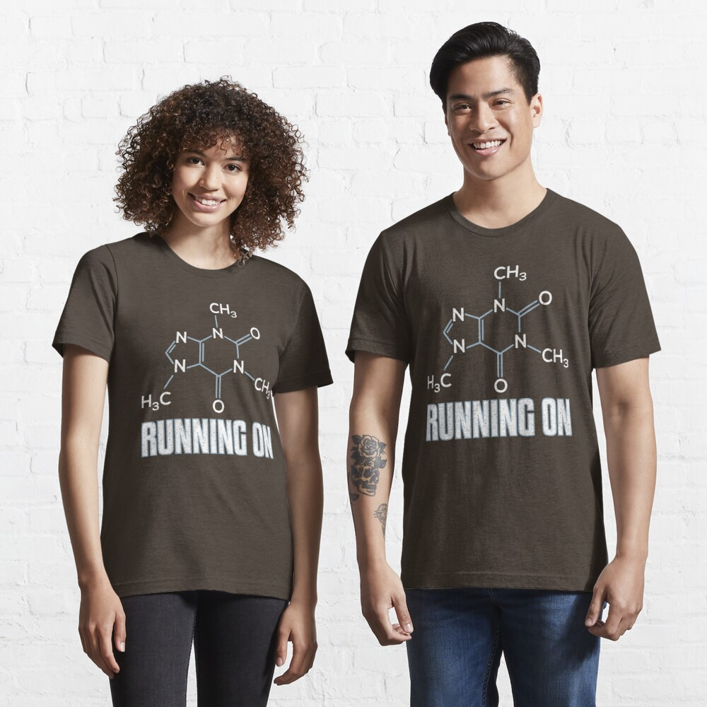 Running On Caffeine Molecule - Funny Coffee Quote Gift Essential T-Shirt