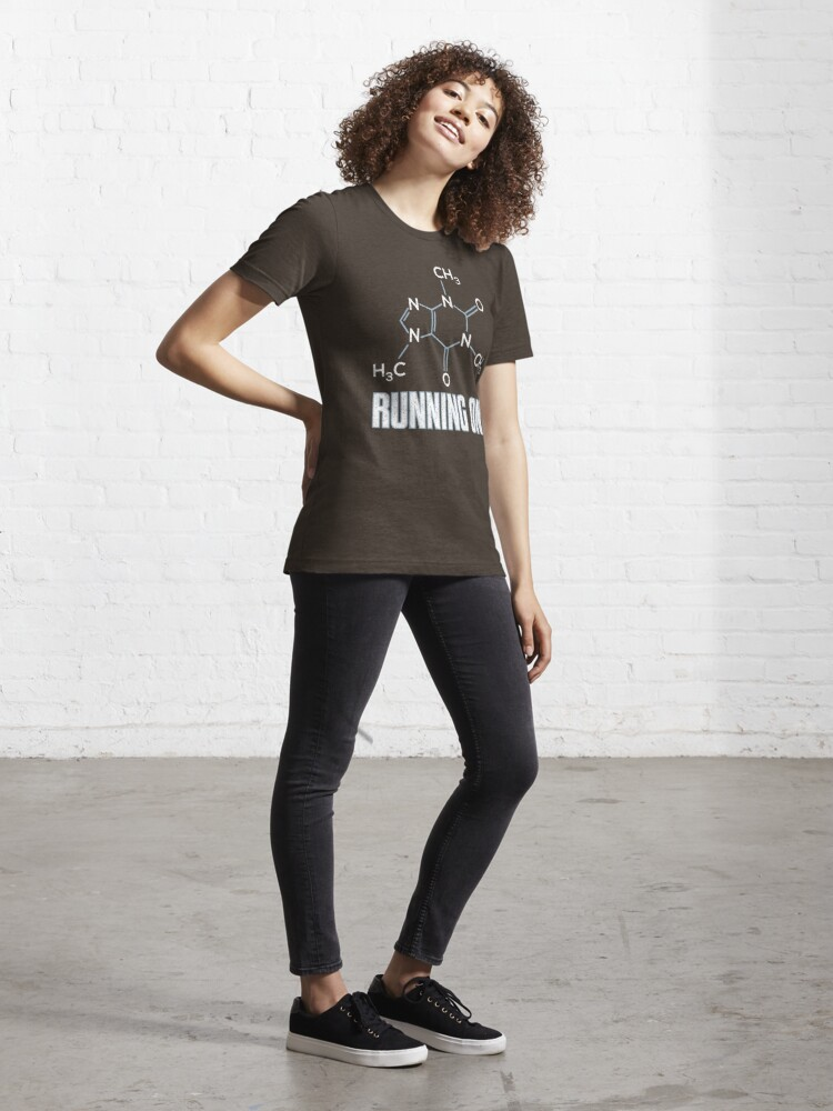 Alternate view of Running On Caffeine Molecule - Funny Coffee Quote Gift Essential T-Shirt