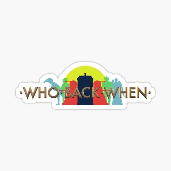Who Back When - Logo Sticker