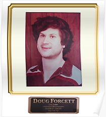 Doug Forcett is real Poster