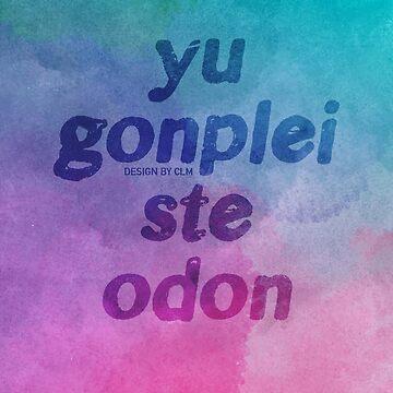 Yu gonplei ste odon (The 100) by CLMdesign