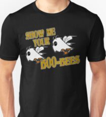 Show your boo bees Funny Geek Nerd Unisex T-Shirt