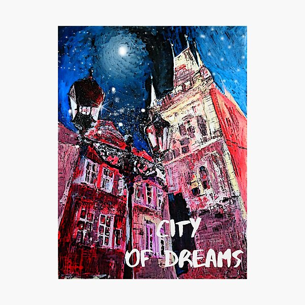 PRAGUE, The City Of Dreamers Photographic Print