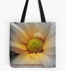 Character Contributes To Beauty... Tote Bag