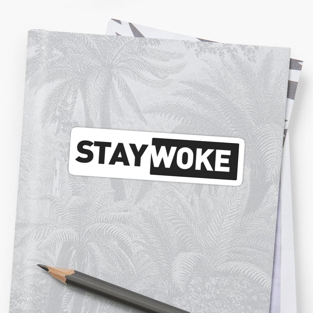 stay woke Sticker