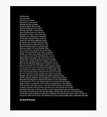 Quotes by Jordan Peterson Photographic Print