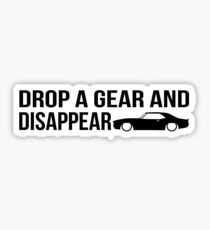 """""""Drop a gear and disappear"""" - Chevrolet Camaro Sticker"""