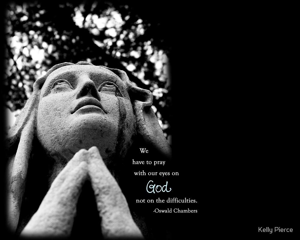 Pray by Kelly Pierce
