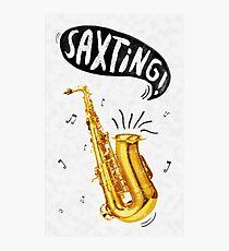 Saxting! Photographic Print