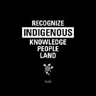 Recognize Indigenous by Badwinds Studios