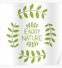 Enjoy Nature Poster