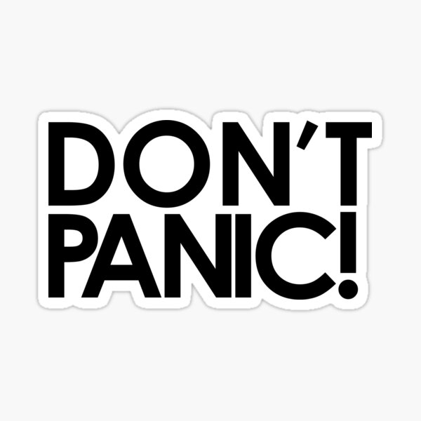 Don't Panic! Sticker
