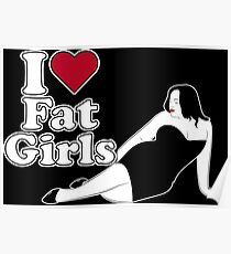 I Love Fat Girls Poster