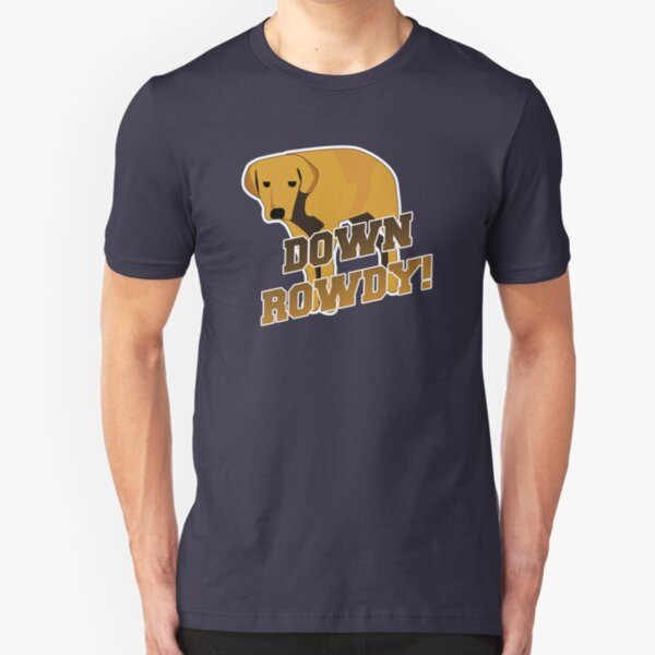 Down Rowdy the Dog Slim Fit T-Shirt