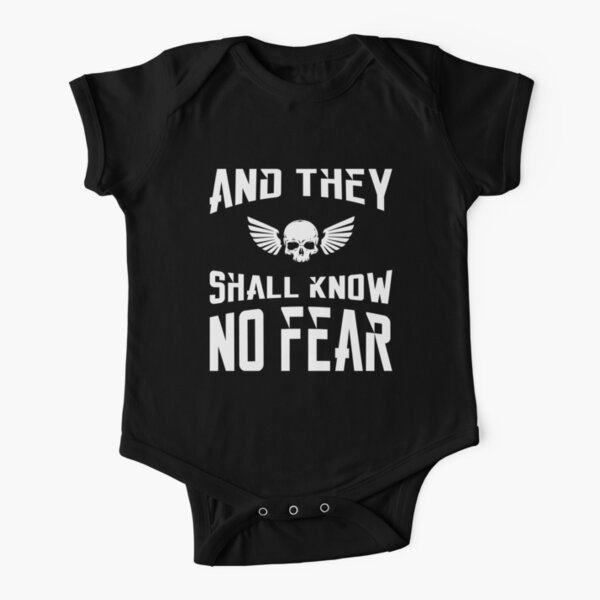 And They Shall Know No Fear 40k Marine Wargaming Tabletop Miniatures Gamer Short Sleeve Baby One-Piece