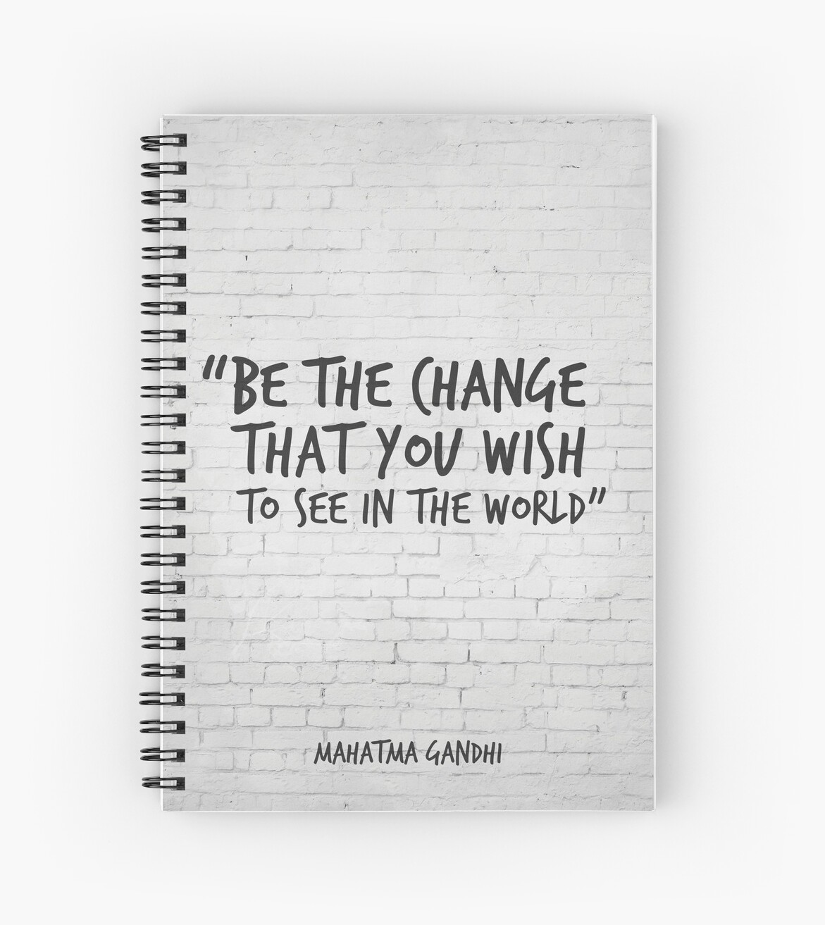 Be The Change You Wish To See In The World Gandhi Motivational