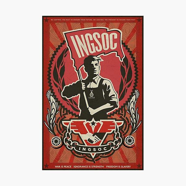 INGSOC 1984 Propaganda Poster Photographic Print