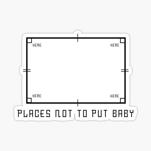 personne ne met bébé dans le coin Sticker