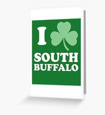 I Shamrock South Buffalo - St Patricks Day Greeting Card