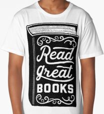 Read Great Books Long T-Shirt