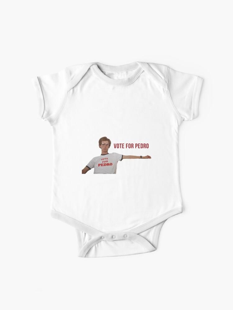 Vote For Pedro funny dynamite Baby Vest