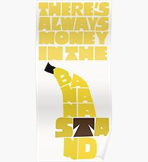 Theres's always money in the banana stand - Arrested Development Poster