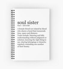 Soul Sister Spiral Notebook