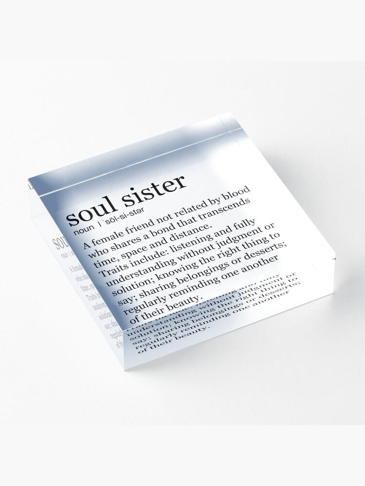 Alternate view of Soul Sister Acrylic Block
